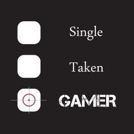 Single Taken Gamer