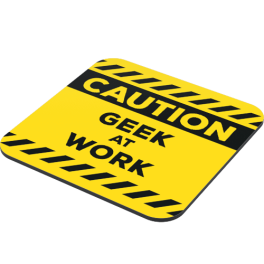 caution-geek-at-work-side-coaster.png