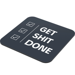get-shit-done-side-coaster.png
