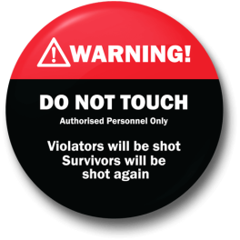 warning-violators-will-be-shot-badge