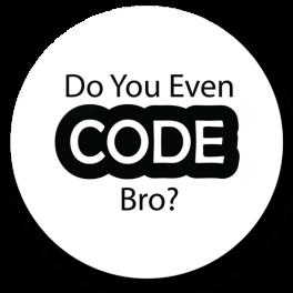 do-you-even-code-bro-badge