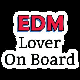 edm-lover-on-board