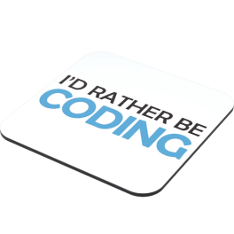 id-rather-be-coding-side-coaster