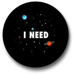i-need-space-badge