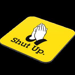 please-shut-up-coaster