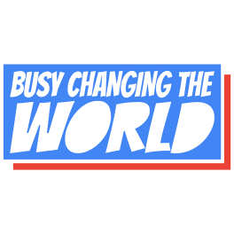 busy-changing-the-world