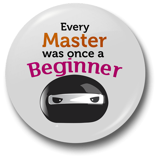every-master-was-once-a-beginner-badge