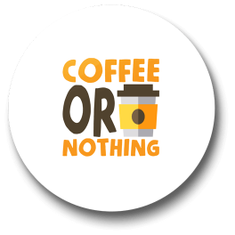 coffee-or-nothing-badge