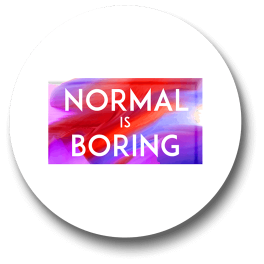 normal-is-boring-badge