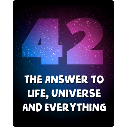 42-the-answer-to-life-universe-and-everything