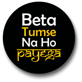 beta-tumse-na-ho-payega-badge