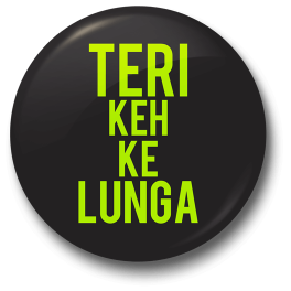 teri-keh-kar-lunga-badge