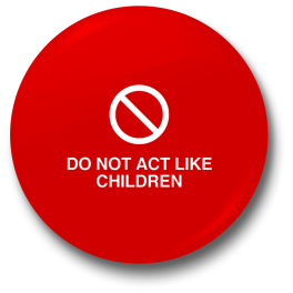 dont-act-like-children-badge
