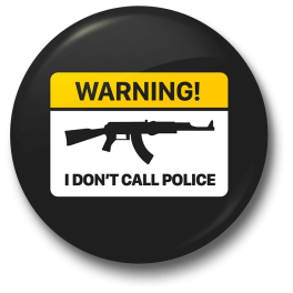 i-dont-call-police-badge