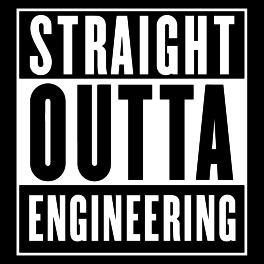 straight-outta-engineering-original