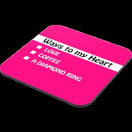 ways-to-my-heart-coaster