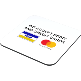we-accept-debit-and-credit-cards-coaster