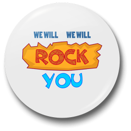 we-will-rock-you-badge